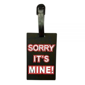 sorry its mine luggage tag